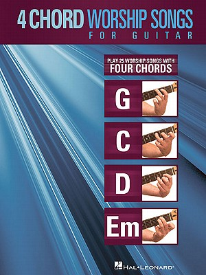 4-chord Worship Songs for Guitar By Hal Leonard Publishing Corporation (COR)